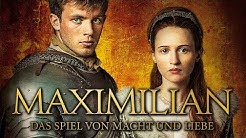 Maximilian - Das Spiel von Macht und Liebe - Trailer [HD] Deutsch / German