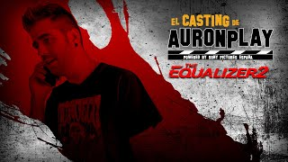 The Equalizer 2. El Casting de AuronPlay