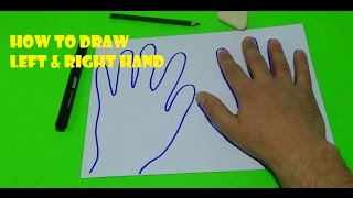 How to Draw a Right and Left Hand