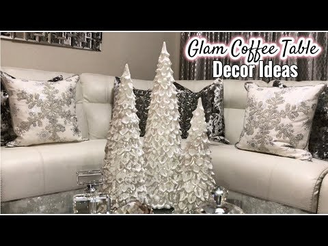 Winter Coffee Table Decor Ideas | Glam Living Room Home Decor