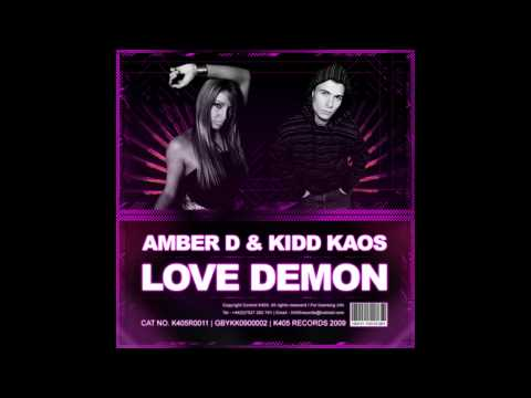 Amber D & Kidd Kaos - Love Demon
