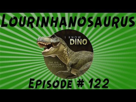 Lourinhanosaurus: I Know Dino Podcast Episode 122