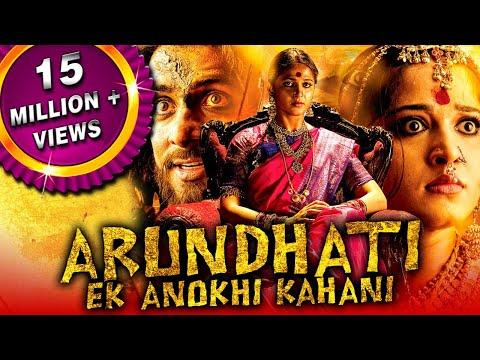 Arundhati Hindi Dubbed Full Movie   Anushka Shetty, Sonu Sood, Arjan Bajwa, Sayaji Shinde