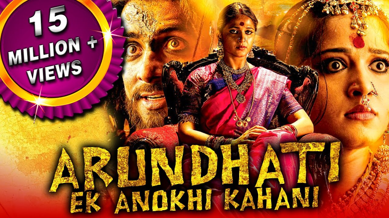 Download Arundhati Hindi Dubbed Full Movie   Anushka Shetty, Sonu Sood, Arjan Bajwa, Sayaji Shinde