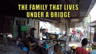 Poverty in the Philippines. The Family That Lives Under A Bridge.