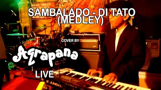 "Video AQRAPANA - ""Sambalado - Ditato"" (Medley) at Sylvester Day New Year Eve download MP3, 3GP, MP4, WEBM, AVI, FLV Agustus 2018"