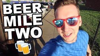BEER MILE 2!