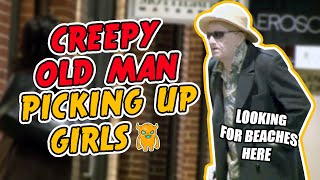 Creepy Old Man Picking Up Girls (Prank Gone Wrong)