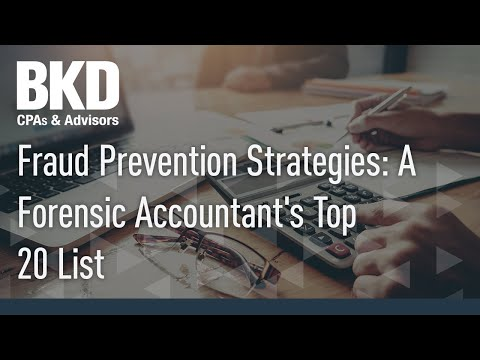 Fraud Prevention Strategies: A Forensic Accountant's Top 20 List