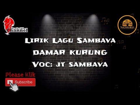 Lirik Lagu SAMBAVA - Damar Kurung (JT Sambava)