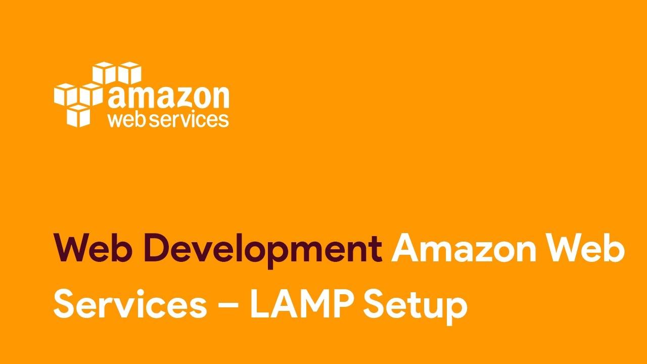 Amazon Web Services U2013 LAMP Setup Web Development