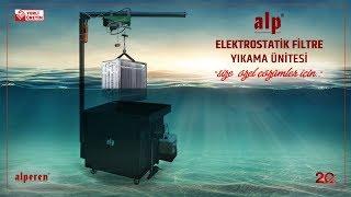 Alp Elektrostatik Filtre Yıkama Ünitesi Nasıl Kullanılır? Video