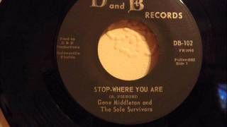 GENE MIDDLETON - STOP WHERE YOU ARE