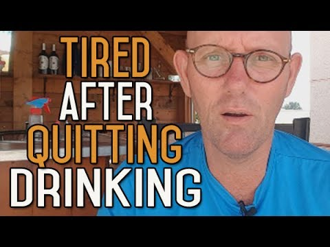 Are You Tired After Stopping Drinking Alcohol? How Long Will it Last?