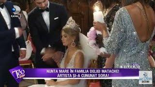 Teo Show (29.05.2017) - Imagini de la nunta surorii Deliei! Delia a cantat desculta!