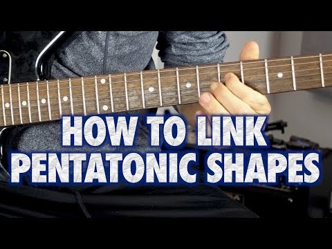 How to Link Pentatonic Guitar Shapes