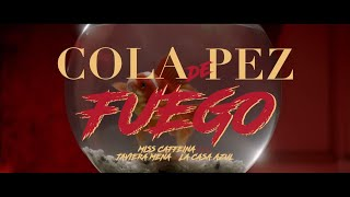 Miss Caffeina - Cola de Pez - Fuego (feat. Javiera Mena &am...