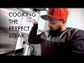 How to cook the perfect steak - A guy's guide