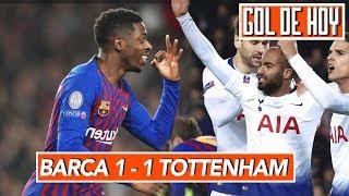 Barcelona 1-1 Tottenham I Resumen y goles I Barcelona vs Tottenham