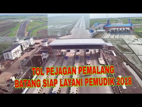 UPDATE 2018 Tol Pejagan Pemalang Batang Hampir Rampung 2018 | TOL PEMALANG | TOL PEJAGAN PEMALANG