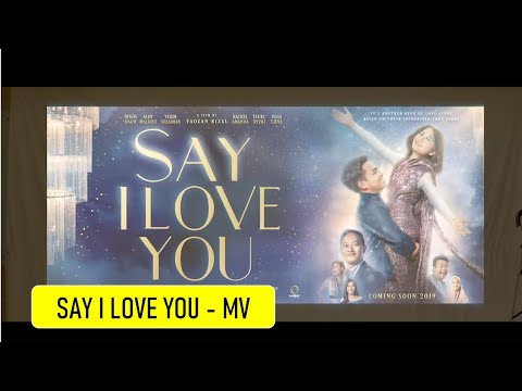 Ashira Zamita Ft Aldy Maldini - Ost Say I Love You [Official Music Video]