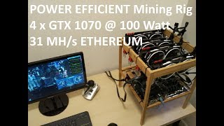 4 x GTX 1070 - Power efficient Mining rig for Ethereum (50% TDP, 100W, 31 MH/s per GPU)