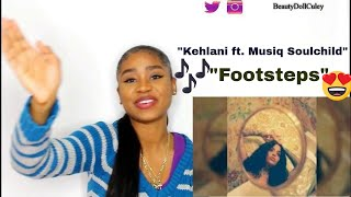 "Kehlani ""Footsteps"" ft. Musiq Soulchild (While We Wait Mixtape) 