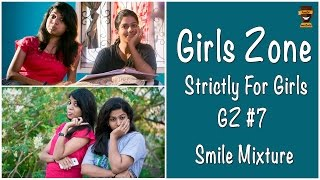 Types of Roommates | Girls Zone - Strictly For Girls | GZ #07 | Smile Mixture