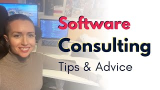 Software Consulting Tips & Advice | From 4 Years of Experience