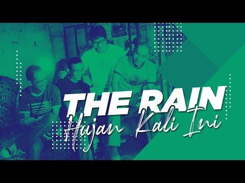 THE RAIN - HUJAN KALI INI (Official Audio)
