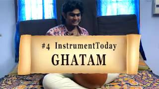 #4 INSTRUMENT-TODAY #instrumenttoday | Percussion Instruments Series | GHATAM | SarveshKarthick