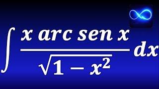 122. Integración por partes, x por seno inverso entre raíz cuadrada (Ejemplo resuelto)