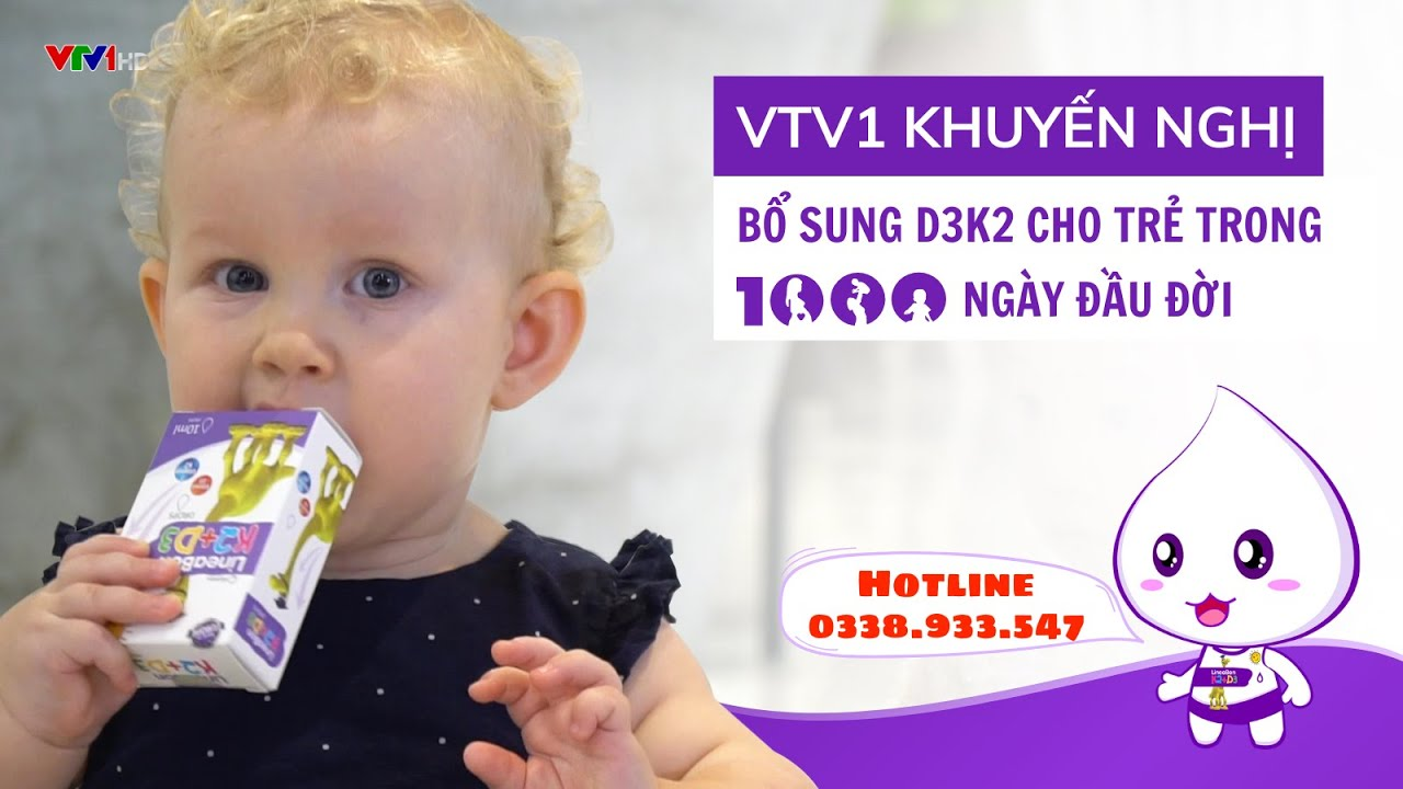 VTV1 KHUYẾN NGHỊ BỔ SUNG D3K2 CHO TRẺ TRONG 1000 NGÀY ĐẦU ĐỜI || LineaBon D3K2