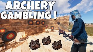 RUST | THE ARCHERY CASINO ! *LIFE OR DEATH CHALLENGE*
