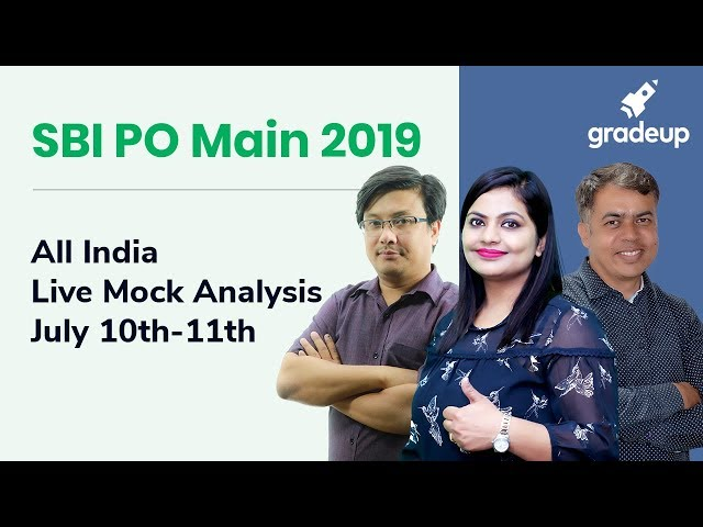 SBI PO Main 2019 Analysis of All India Live Mock (July 10 - July 11)