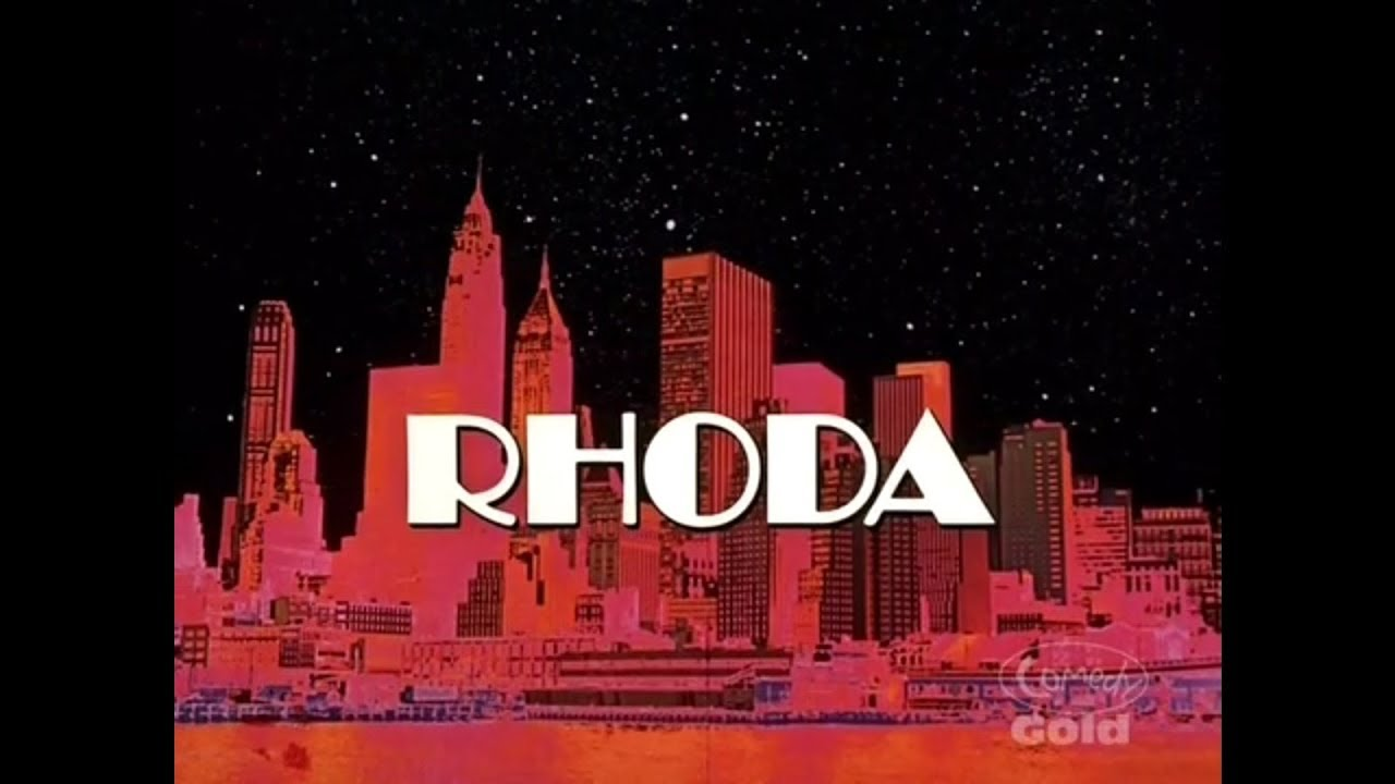 Rhoda Season 1 Opening And Closing Credits And Theme Song Youtube