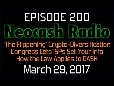 Ep200: 'The Flippening' Crypto-Diversification, ISPs Can Sell Your Info, DASH Legal Research