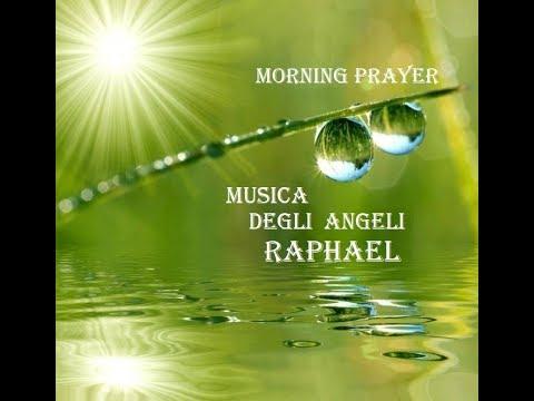 Musica Angelica, Preghiera del Mattino,Protezione,Positive Vibrazioni per il Cuore