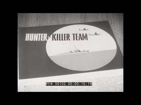 HUNTER KILLER ANTI-SUBMARINE WARFARE U.S. NAVY FILM 30102