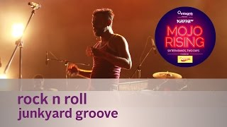 Rock N Roll - Junkyard Groove - Live at Kappa TV Mojo Rising