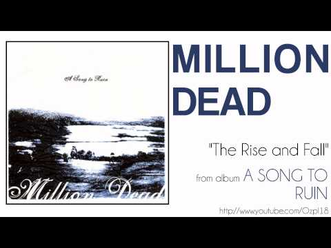 Million Dead - The Rise and Fall mp3