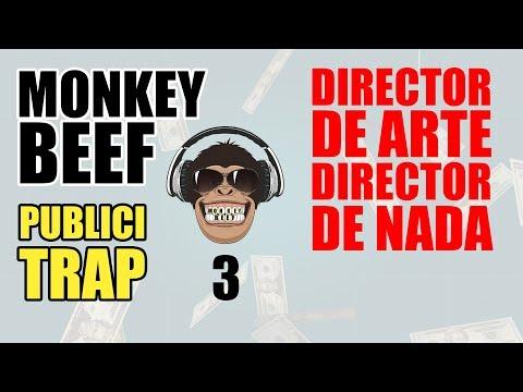 3. Director de arte, director de nada - MONKEY BEEF (PUBLICITRAP)