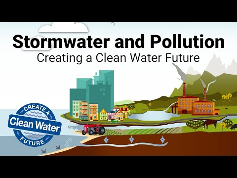 Stormwater & Pollution - Creating A Clean Water Future