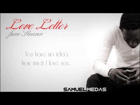 Love Letter from Heaven - Samuel Medas