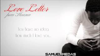 Love Letter from Heaven - Samuel Medas