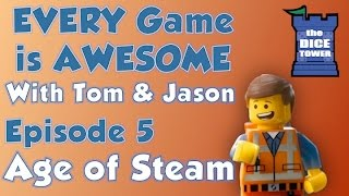 Every Game is Awesome 5 - Age of Steam