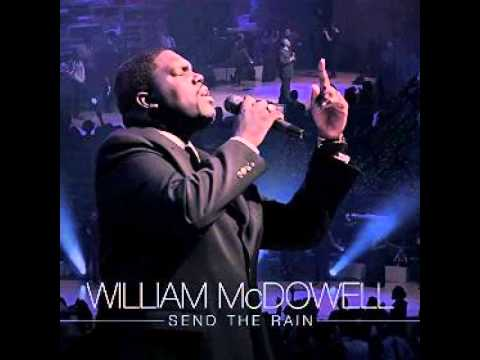 William Mcdowell - Send The Rain