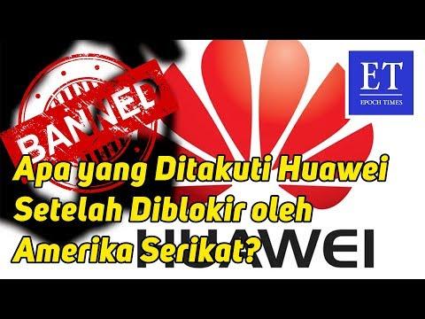 Apa yang Ditakuti Huawei Setelah Diblokir oleh Amerika Serikat?
