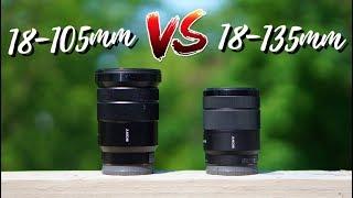 Sony 18-105mm vs Sony 18-135mm - Lens Comparison!