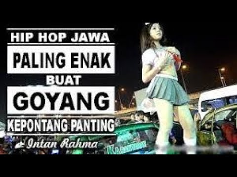 Hip Hop Dut Paling Enak Buat Goyang - INTAN RAHMA - KEPONTANG PANTING